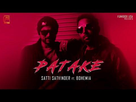 PATAKE - Satti Satvinder ft. Bohemia & Haji Springer | Official Music Video|Funkbox