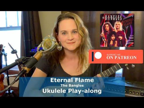 Eternal Flame - The Bangles - Ukulele Play-along | Life On 4
