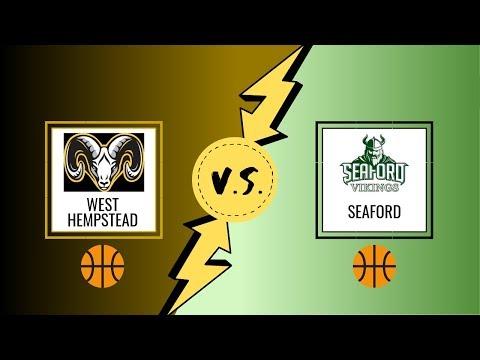 West Hempstead Boys Varsity Basketball Vs Seaford