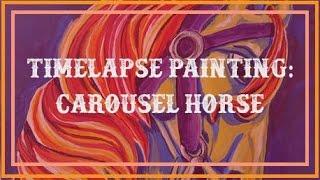 Timelapse Painting: Carousel Horse