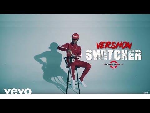 Vershon - Switcher (Official Lyric Video)