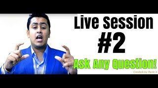 Live Question & Answers - Session 1 !
