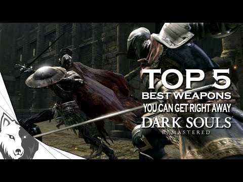 Dark Souls Remastered: Top 5 Best Starting Weapons (And How To Get Them)