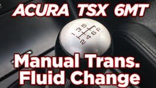 Як Акури TSX 6-ступінчаста механічна коробка передач рідина міняти