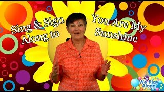 Sing & Sign You Are My Sunshine | ASL Kids Song
