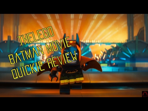 The LEGO Batman Movie Video Review - Quickie Style