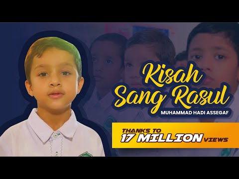 Muhammad Hadi Assegaf - Kisah Sang Rasul (Official Music Video)