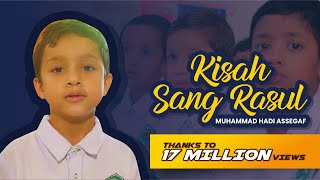 Download lagu Muhammad Hadi Assegaf - Kisah Sang Rasul (Official Music Video)
