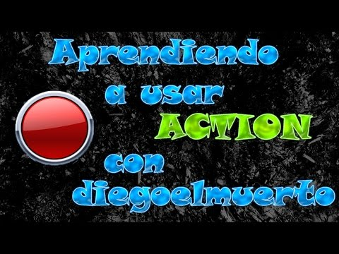 TUTORIAL de como usar ACTION para grabar GAMEPLAYS HD