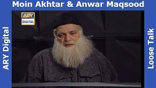 Loose Talk Episode 276 - Moin Akhter as Abdul Sattar Edhi