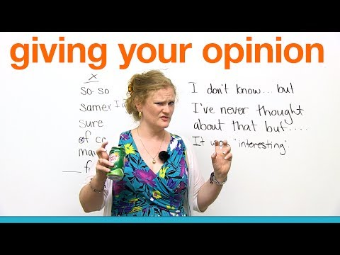 Conversation Skills - Giving Your Opinion