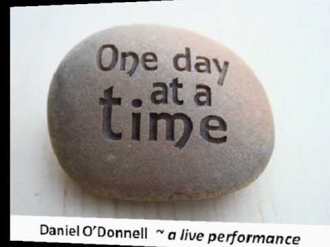 One Day at a Time - Daniel O'Donnell - with lyrics.wmv