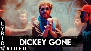 Dickey Gone Lyric Video | Odu Raja Odu