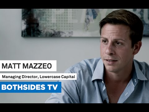 Bothsides TV Episode 12 with Matt Mazzeo, Managing Director of Lowercase Capital