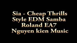 Sia -   Cheap thrils   EDM SamBa  - Nguyễn Kiên Music mp3