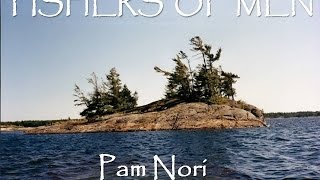 Fishers of Men by Pam Nori (Official Christian Praise and Worship Video with Lyrics)