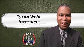 Cyrus Webb Speaks On Celebrity Interviews, New Book & Deal With IHeart Radio