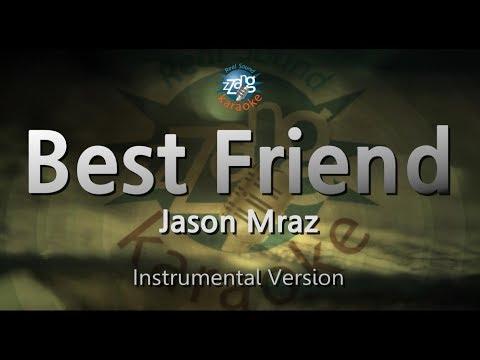 Jason Mraz-Best Friend (MR) (Karaoke Version) [ZZang KARAOKE]