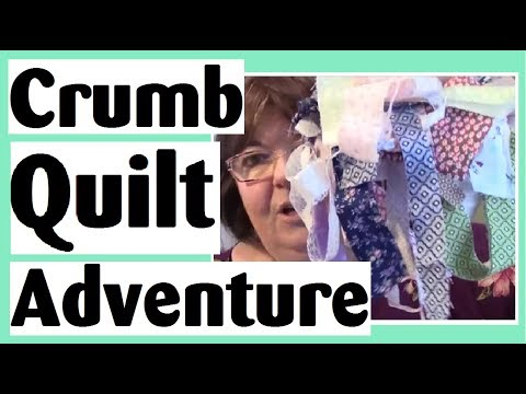 Crumb Quilting Adventure - How to Start Piecing the Blocks