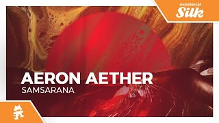 Aeron Aether - Samsarana [Monstercat Release]