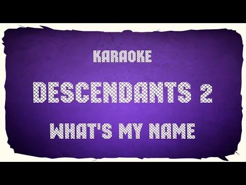 "Disney Descendants 2 ""What's My Name"" (karaoke+chords)"