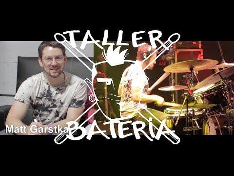 Matt Garstka -Taller Bateria