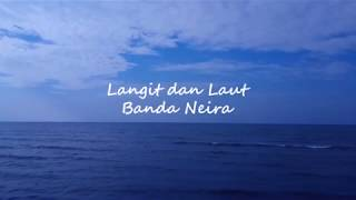 Banda Neira - Langit dan Laut (Unofficial Lyric Video)