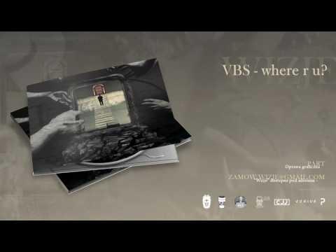 VBS - where r u?