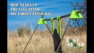 How to set up your Last Stand DIY target stand kit