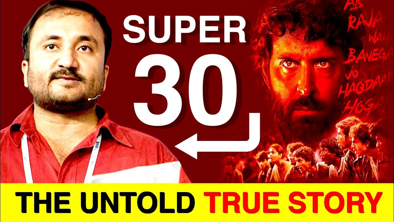 Super 30: The Untold True Story | Anand Kumar | Indian Mathematician | Hrithik Roshan