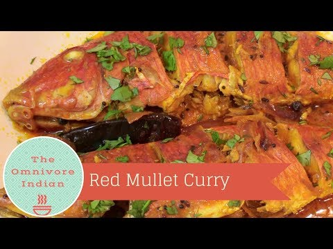 Red Mullet Curry - Goat Fish Curry - Indian Style Recipe