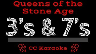 Queens of the Stone Age 3's & 7's CC Karaoke Instrumental