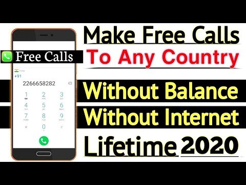 Make Free Calls To Any Country Without Balance & Without Internet Lifetime With Proof 2020