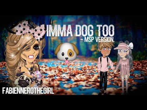 Thumbnail: ♥ Imma Dog Too ♥ 21K Special // Msp Version ♥