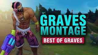 Graves Montage - Best Graves Plays | League of Legends