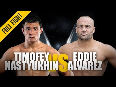 ONE: Full Fight | Timofey Nastyukhin vs. Eddie Alvarez | Statement Knockout | March 2019