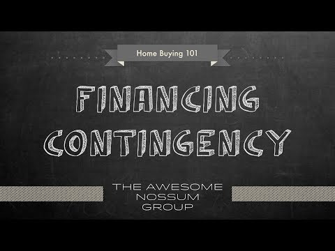 How to buy Real Estate in Seattle - Financing Contingency
