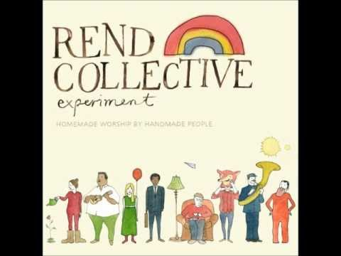 Rend Collective Experiment- Build Your Kingdom Here (audio only)