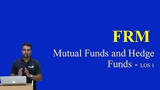 2017: FRM : Mutual Funds and Hedge Funds - LO 1