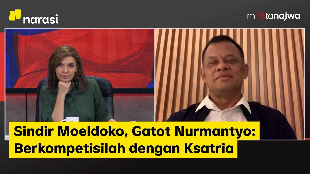 Download Sindir Moeldoko, Gatot Nurmantyo: Berkompetisilah dengan Ksatria (Part 2)   Mata Najwa