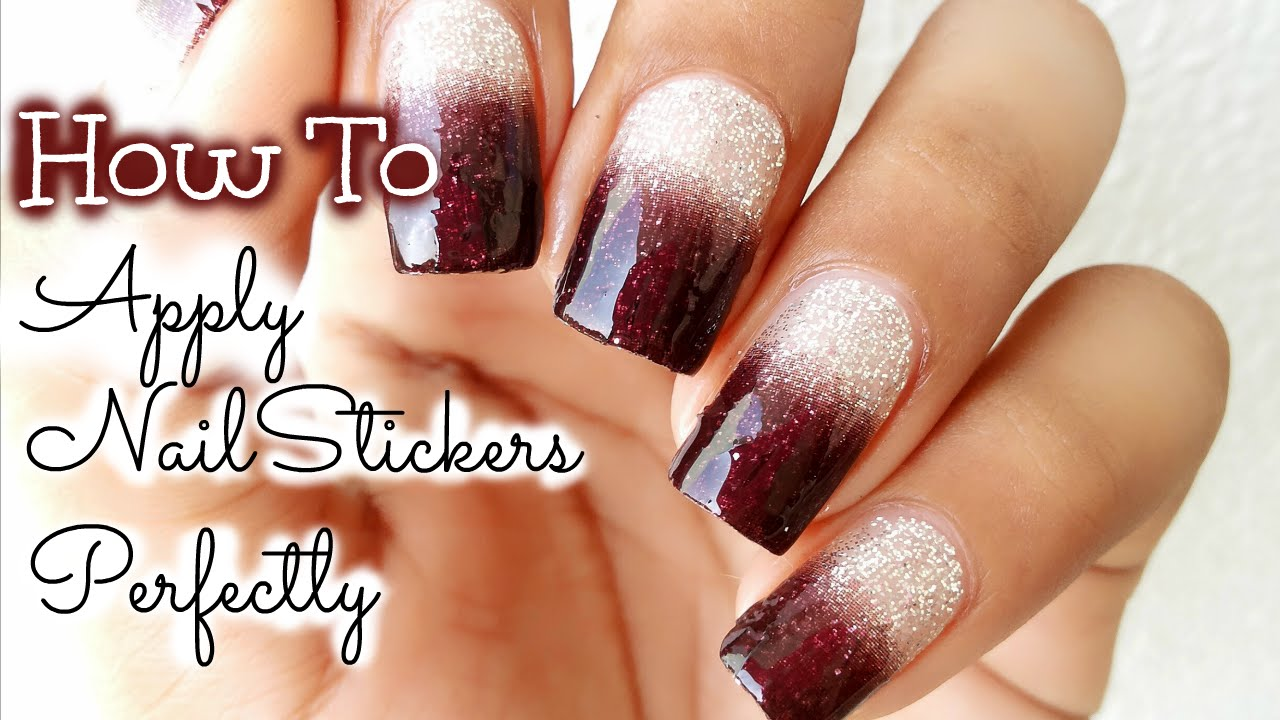 How To Apply Nail Stickers Perfectly Youtube