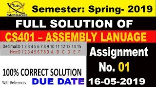 CS401 Assignment 1 Solution Spring 2019 100% Correct With References by infopalacess