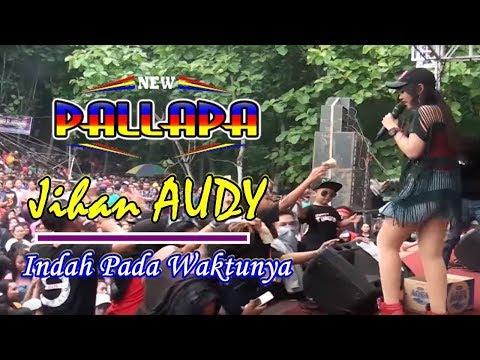jihan audy- new pallapa,indah pada waktunya