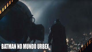 BATMAN  NO MUNDO URBEX