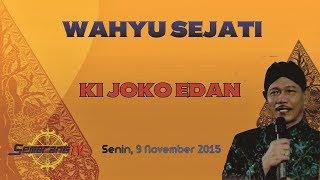 Video Wahyu Sejati Dalang Ki Joko Edan download MP3, 3GP, MP4, WEBM, AVI, FLV April 2018