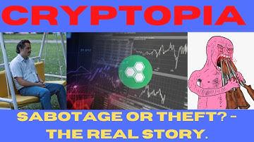 CRYPTOPIA - Hack? Sabotage? Multi-Million Dollar Crypto Heist - Bitcoin/ETH GONE - PAST/AFTERMATH