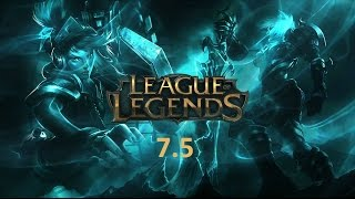 League of legends, poznámky k aktualizaci 7.5
