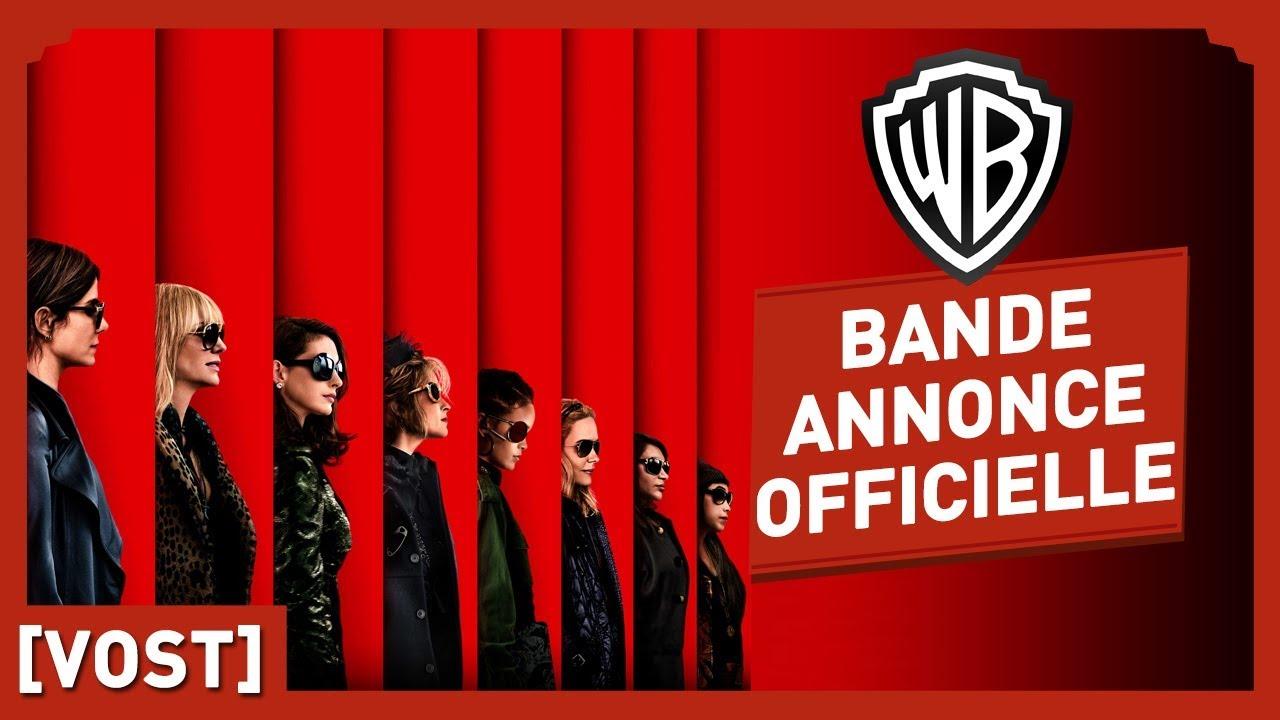 Ocean's Eight - Bande Annonce Officielle (VOST) - Sandra Bullock/Anne Hathaway