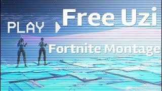 Lil uzi (Free Uzi) Fortnite Montage