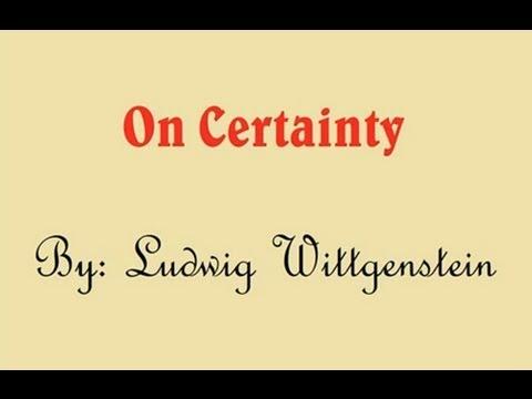 Ludwig Wittgenstein - On Certainty